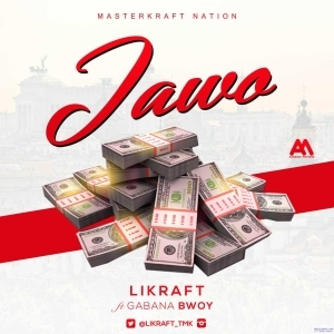 LiLkRaFt - Jawo ft. Gabanabwoy